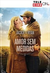 Jackie e Ryan - Amor Sem Medidas