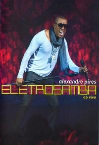 Alexandre Pires - Eletrosamba - Ao Vivo