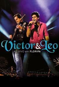 Victor e Leo - Ao Vivo em Floripa
