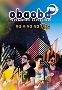 Oba Oba Samba House - Ao Vivo No Rio