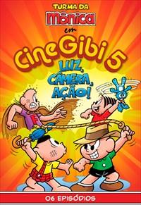 Turma da Mônica - Cine Gibi - Volume 5 - Luz, Câmera e Ação