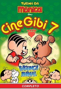 Turma da Mônica - Cine Gibi 7 - Bagunça Animal