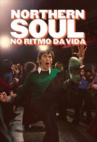 Northern Soul - No Ritmo da Vida