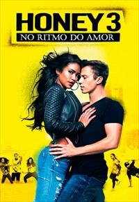 Honey 3 - No Ritmo do Amor