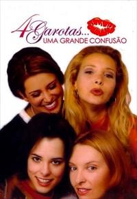 4 Garotas - Uma Grande Confusão