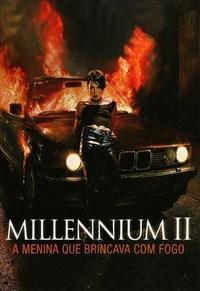 Millennium II - A Menina que Brincava com Fogo