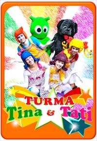 Turma Tina e Tati - Volume 1