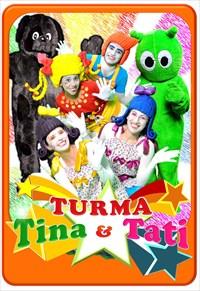 Turma Tina e Tati - Volume 2