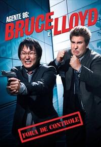 Bruce e Lloyd - Fora de Controle