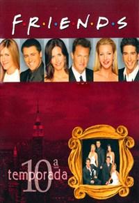 Friends - 10ª Temporada