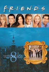 Friends - 8ª Temporada