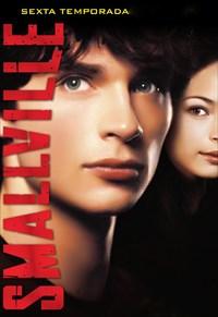 Smallville - 6ª Temporada