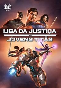 DCU - Liga da Justiça vs Jovens Titãs