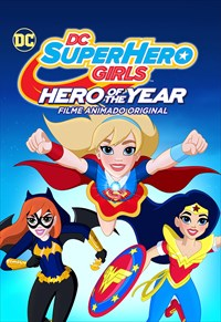 DC Super Hero Girls - Hero of the Year