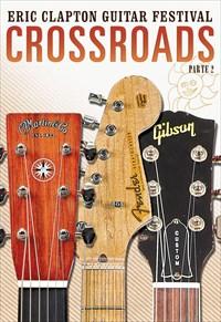 Eric Clapton - Crossroads Guitar Festival 2013 - Parte 2