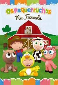 Os Pequerruchos - Na Fazenda - Volume 2