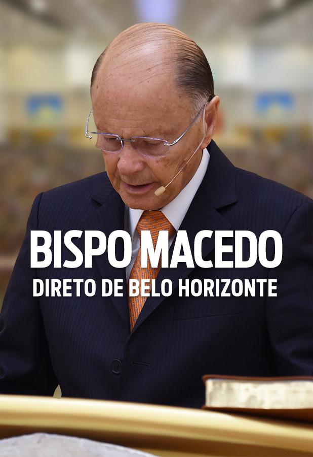 Bispo Macedo direto de Belo Horizonte