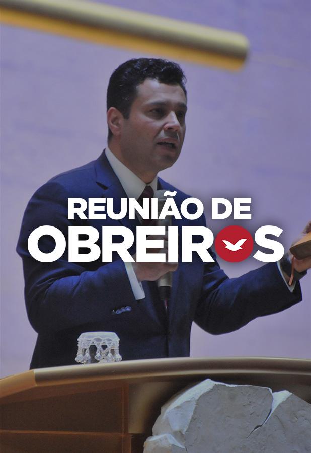 Reunião de obreiros com o Bispo Renato Cardoso