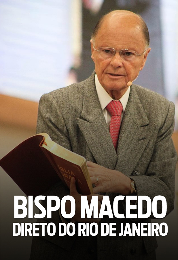 Bispo Macedo direto do Rio de Janeiro
